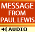 Message from Paul Lewis
