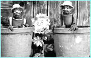 Bill and Ben, the flowerpot men and their friend, Weed, had their own show in 1952