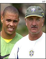 Ronaldo (left) and Brazil's coach, Luiz Felipe Scolari