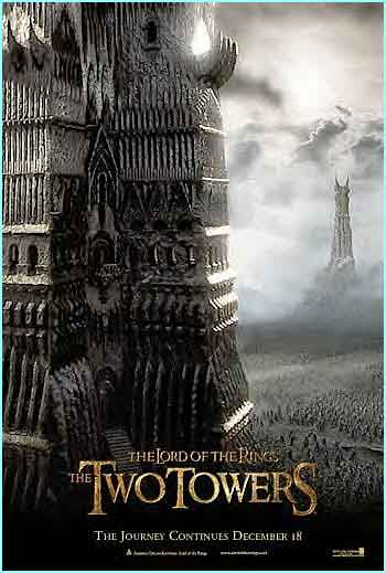 The poster for the next Rings movie, The Two Towers