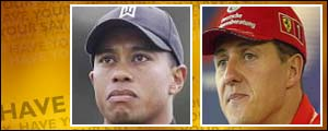 Tiger Woods and Michael Schumacher