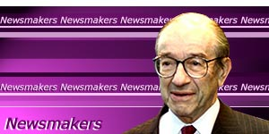 Alan Greenspan Newsmaker