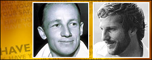 Donald Bradman would be a certainty for Australia, while Ian Botham would have to fight for his place