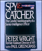 Peter Wright wrote 'Spycatcher'