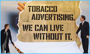 The government has banned cigarette advertising
