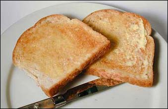 Toast with soft margarine = 4g of fat. We need fat for healthy hair and skin