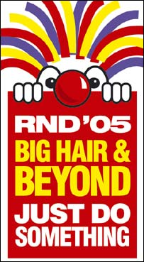 Red Nose Day 05. Big Hair and Beyond.