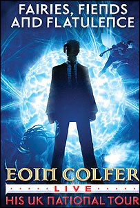 Poster for Eoin Colfer's tour Artemis Fowl, Fairies, Fiends and Flatulence