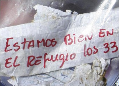 "This is the note the miners sent to the surface to let everyone know they're OK. It's in Spanish, and reads: ""We're OK in the shelter, all 33."""