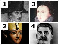 Napoleon Bonaparte, Tutankhamun, Queen Elizabeth I, Joseph Stalin