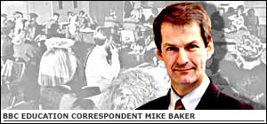 bbc education correspondent Mike Baker