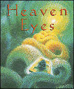 David Almond's Heaven Eyes