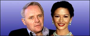 Anthony Hopkins and Catherine Zeta Jones