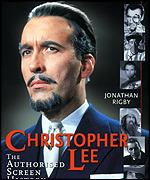 Christopher Lee: The Authorised Screen History