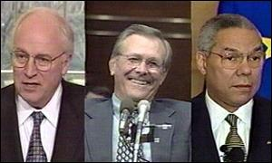 Dick Cheney, Donald Rumsfeld, Colin Powell