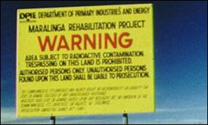 Warning sign at the Maralinga nuclear site