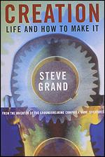 Creation: Life and How to Make it Weidenfeld & Nicolson