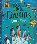 Anne Fine's Bad Dreams