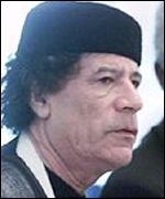Colonel Muammar Gaddafi of Libya