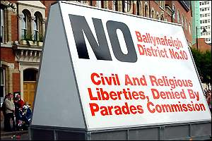 A sign protesting against the ban on the Orange Order's march over Ormeau Bridge in Belfast