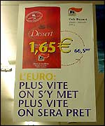A euro poster in Delhaize, Herstal
