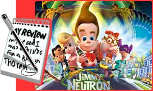 Send us your reviews of Jimmy Neutron: Boy Genius