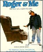 Moore's first film Roger & Me