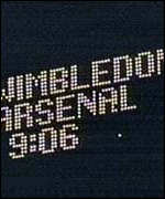 [ image: Arsenal vs Wimbledon: Only the scoreboard was visible]