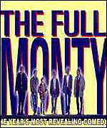 [ image: The Full Monty has been nominated for four Oscars]