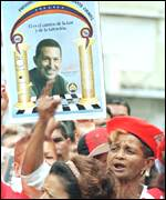 [ image: Opinion polls show most Venezuelans, especially the poor, support Mr Chavez]