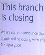 Bank closure sign