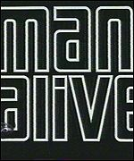 Man Alive tv titles